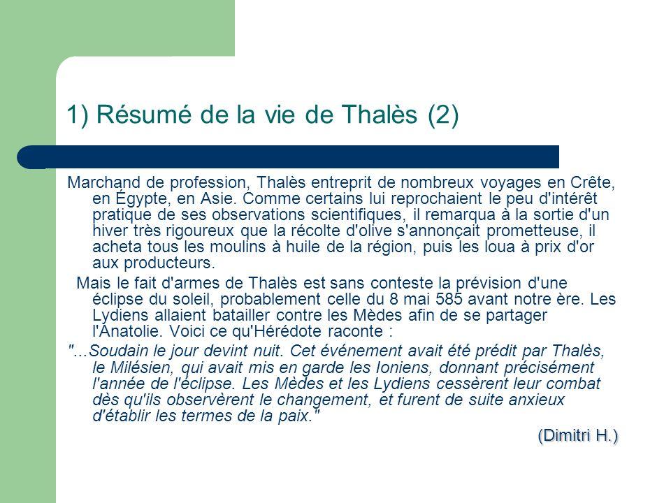 1) Résumé de la vie de Thalès (2)