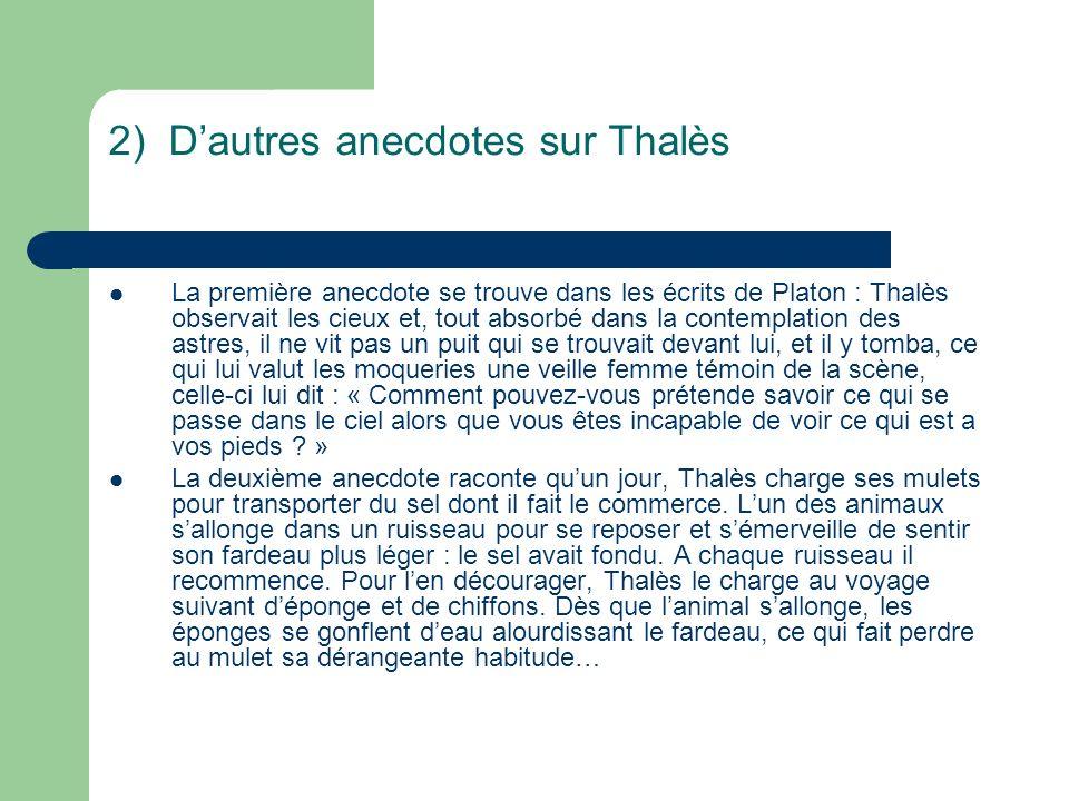 2) D'autres anecdotes sur Thalès