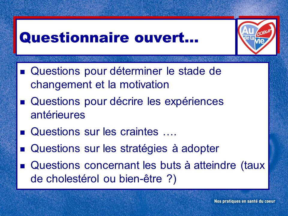 Questionnaire ouvert…