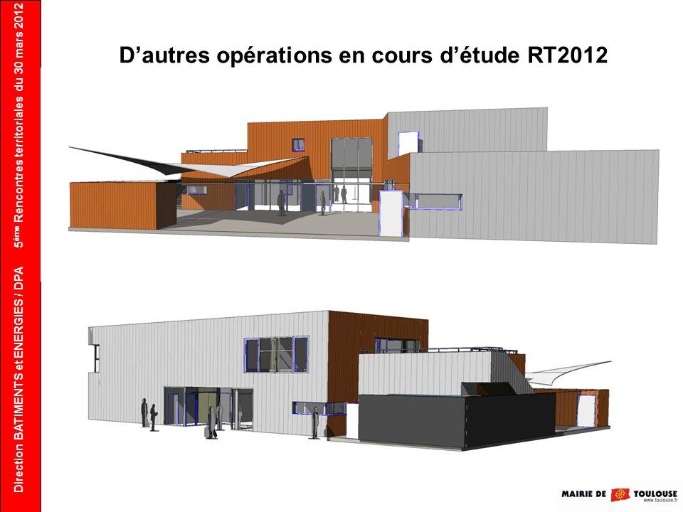 D'autres opérations en cours d'étude RT2012