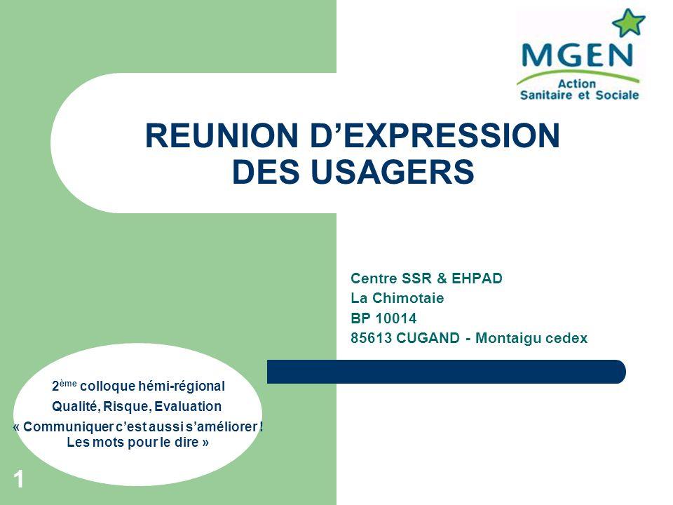 REUNION D'EXPRESSION DES USAGERS