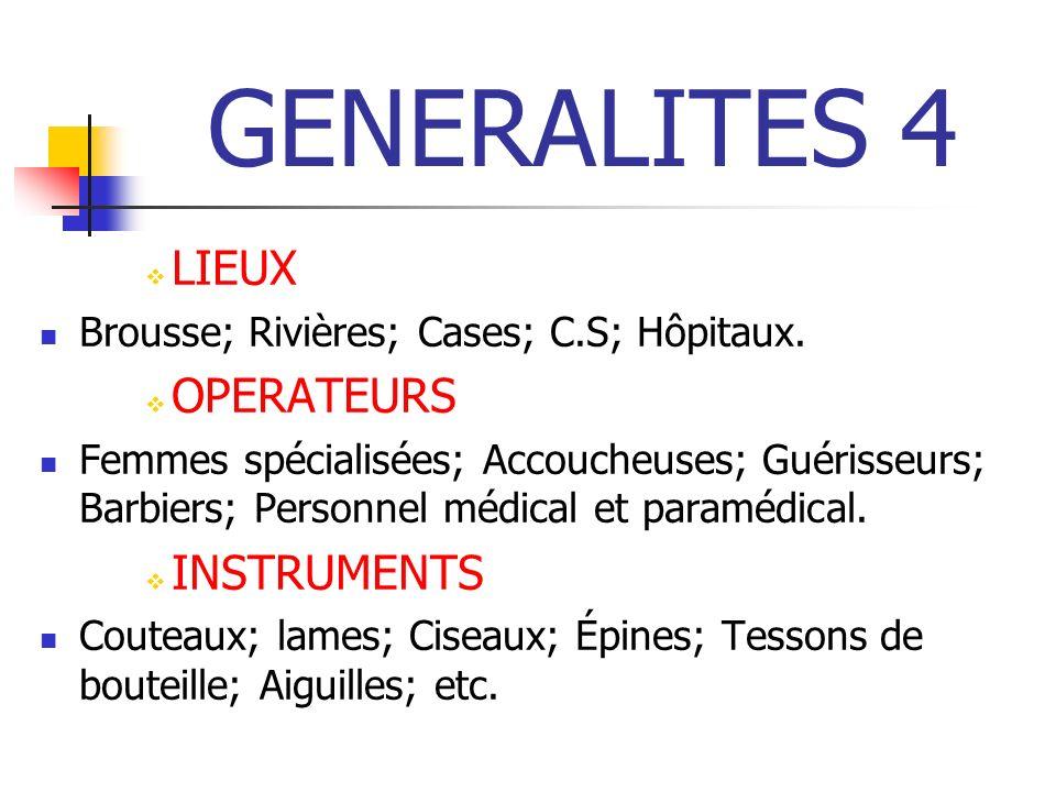 GENERALITES 4 LIEUX OPERATEURS INSTRUMENTS