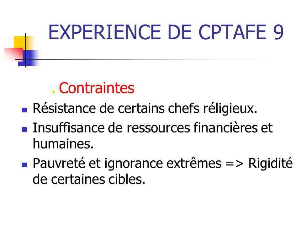 EXPERIENCE DE CPTAFE 9 Contraintes