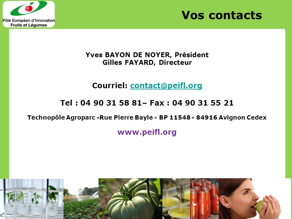 Vos contacts Courriel: contact@peifl.org