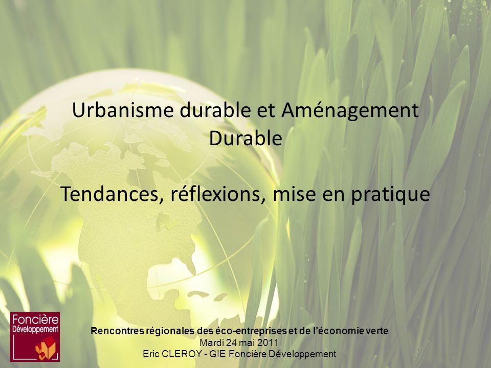 Urbanisme durable et Aménagement Durable Tendances, réflexions, mise en pratique