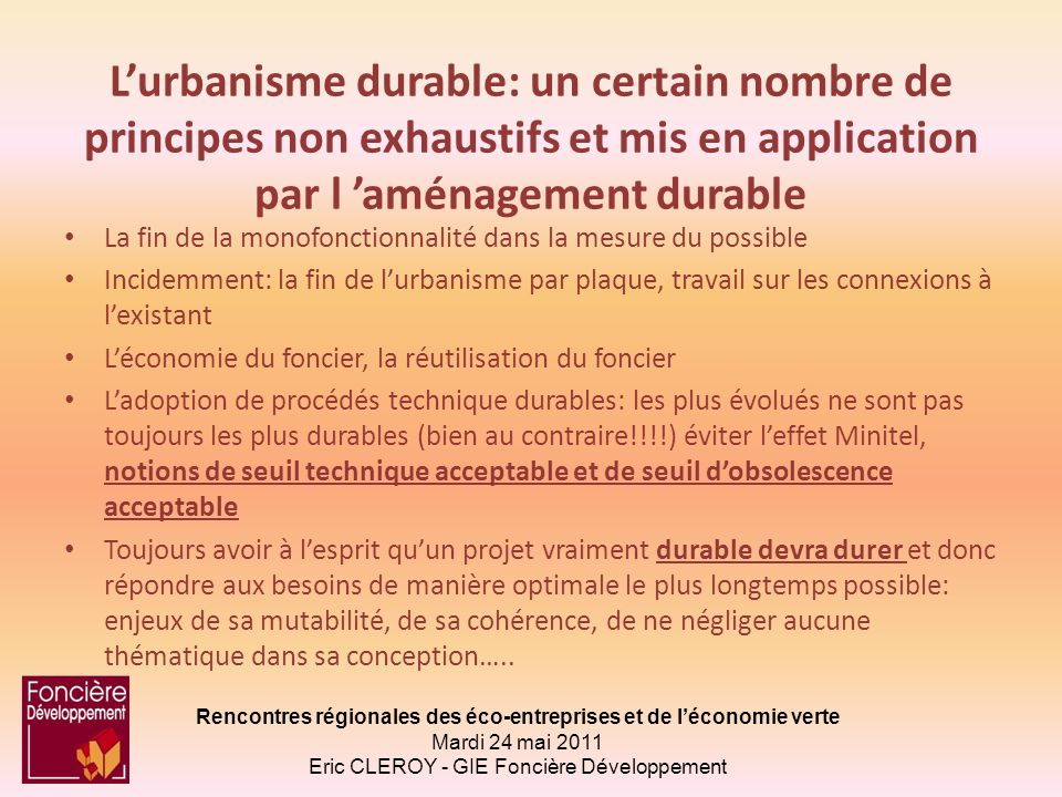 L'urbanisme durable: un certain nombre de principes non exhaustifs et mis en application par l 'aménagement durable