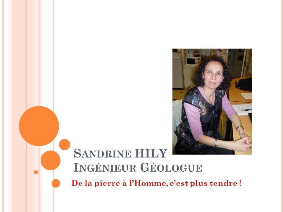 Sandrine HILY Ingénieur Géologue