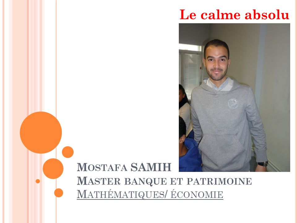 Mostafa SAMIH Master banque et patrimoine Mathématiques/ économie