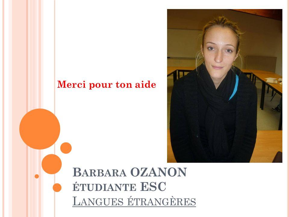 Barbara OZANON étudiante ESC Langues étrangères