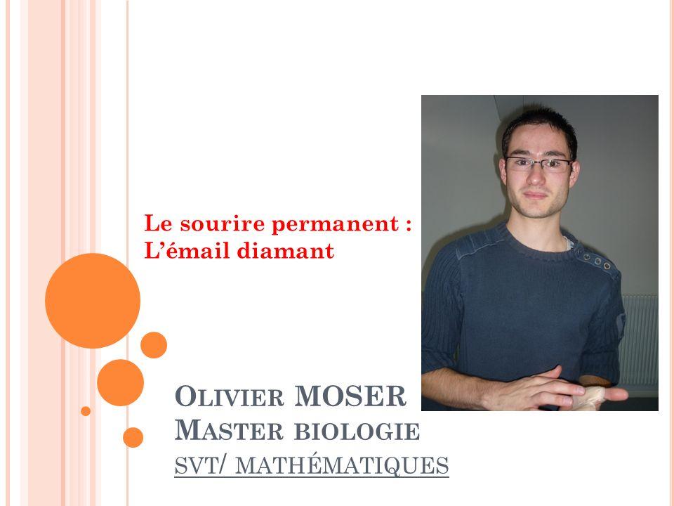 Olivier MOSER Master biologie svt/ mathématiques