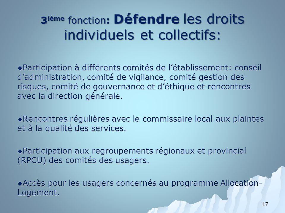 3ième fonction: Défendre les droits individuels et collectifs: