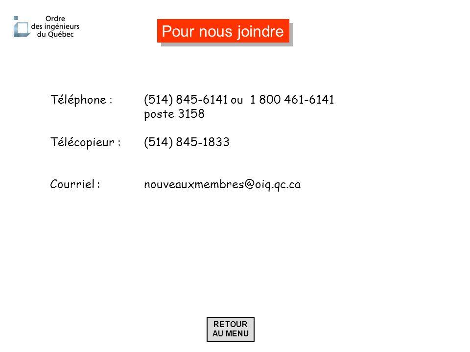 Pour nous joindre Téléphone : (514) 845-6141 ou 1 800 461-6141