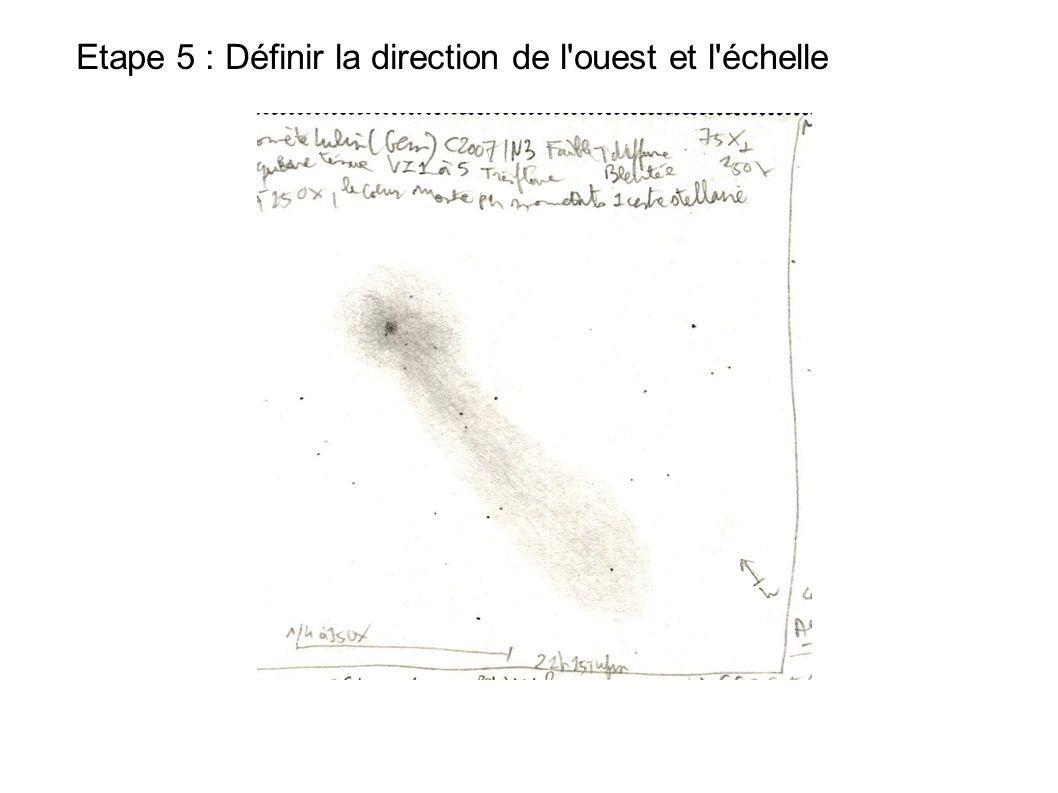 Etape 5 : Définir la direction de l ouest et l échelle