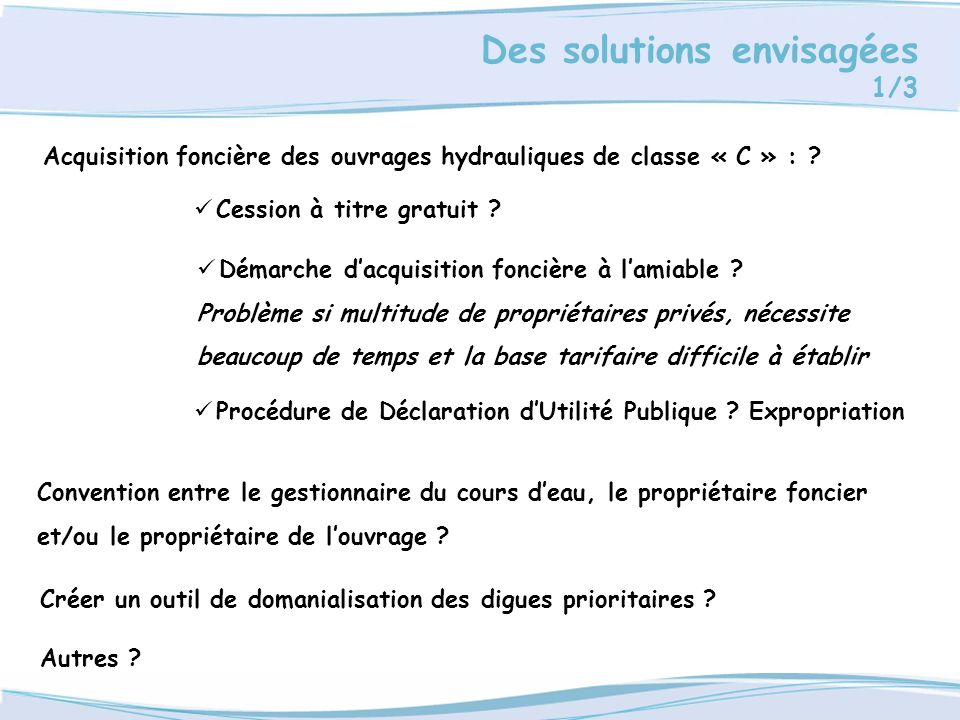 Acquisition foncière des ouvrages hydrauliques de classe « C » :
