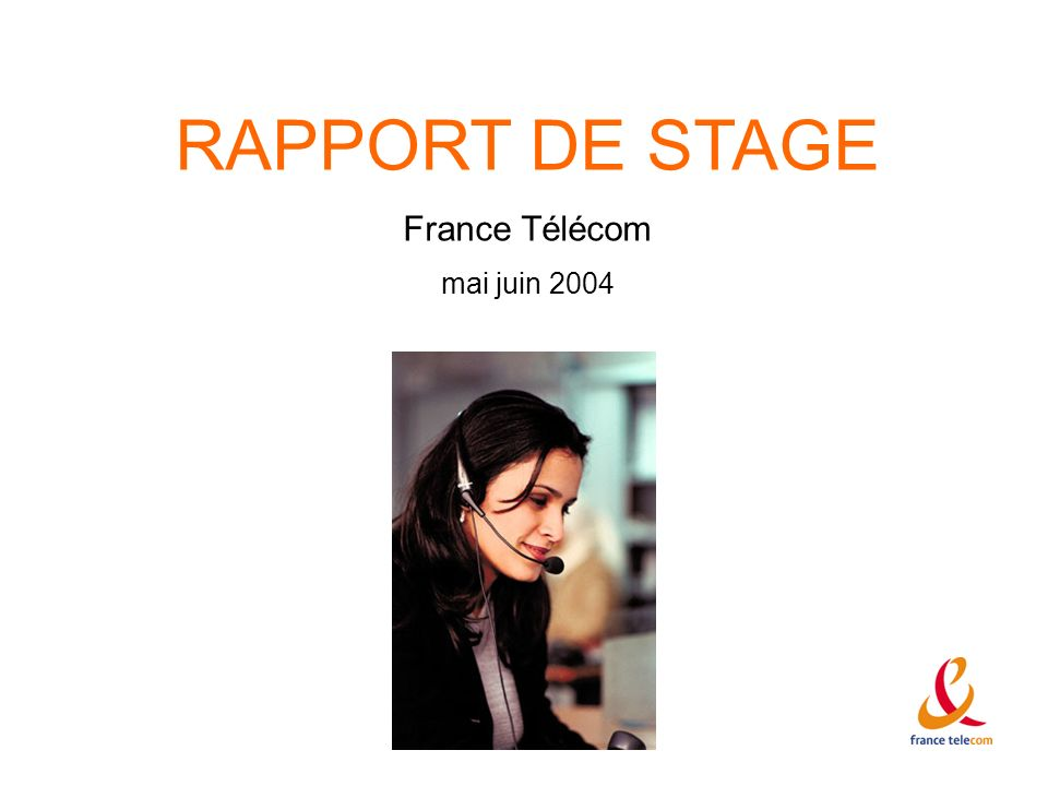 RAPPORT DE STAGE France Télécom mai juin 2004