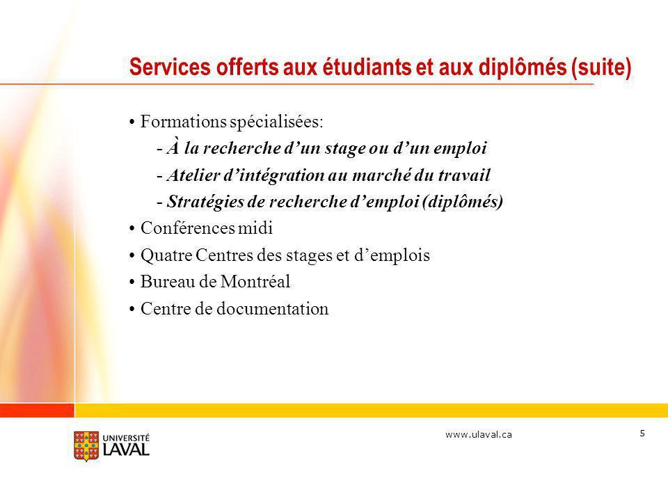 Services offerts aux étudiants et aux diplômés (suite)