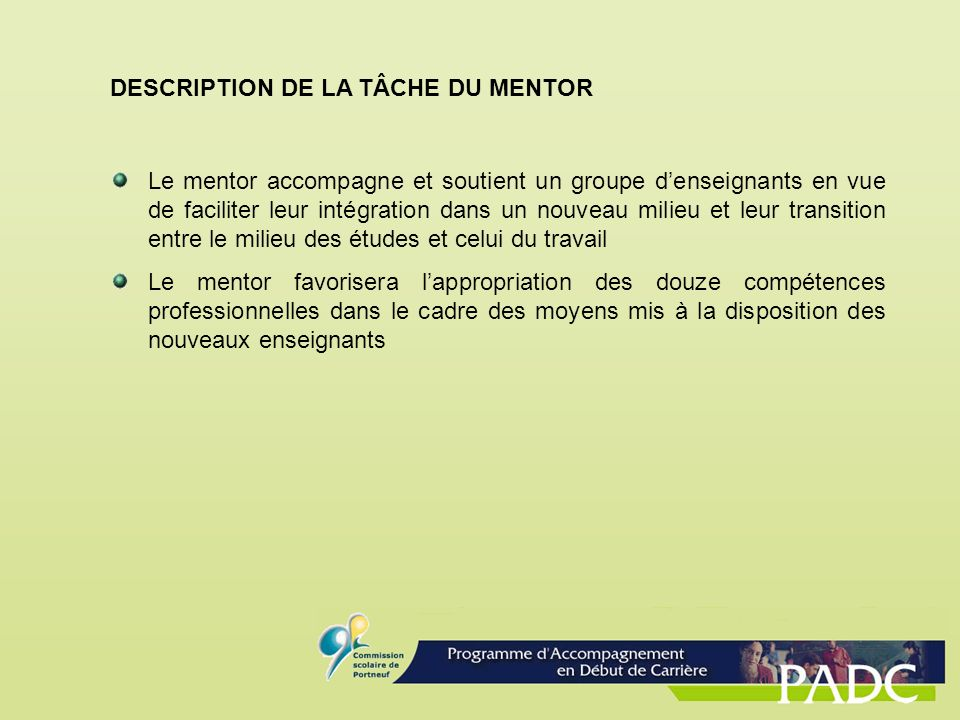 DESCRIPTION DE LA TÂCHE DU MENTOR