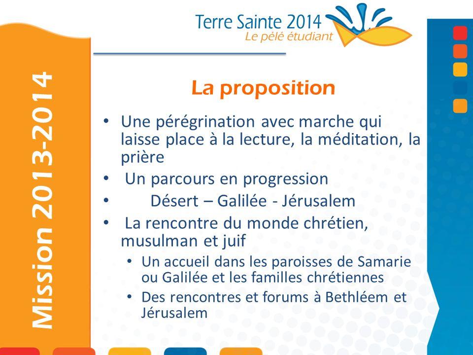 Mission 2013-2014 La proposition
