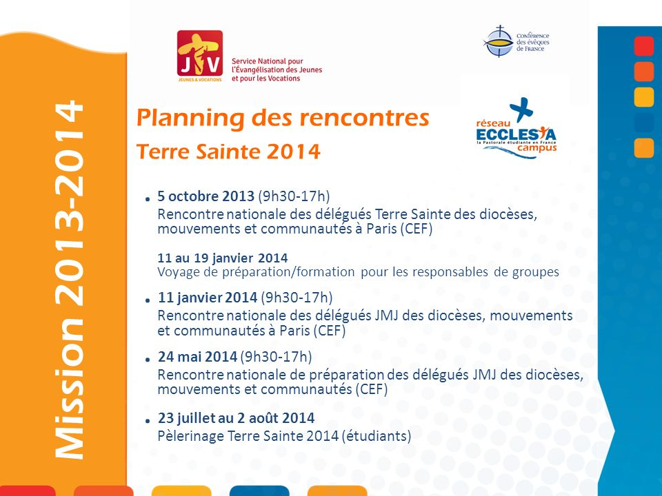 Mission 2013-2014 . 5 octobre 2013 (9h30-17h)