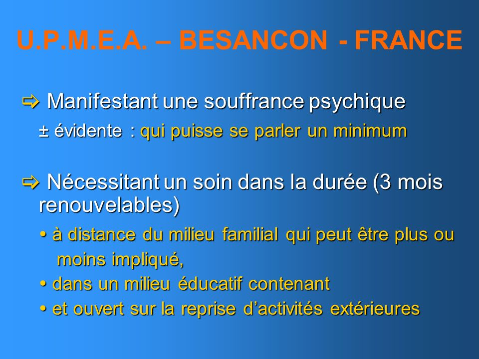 U.P.M.E.A. – BESANCON - FRANCE