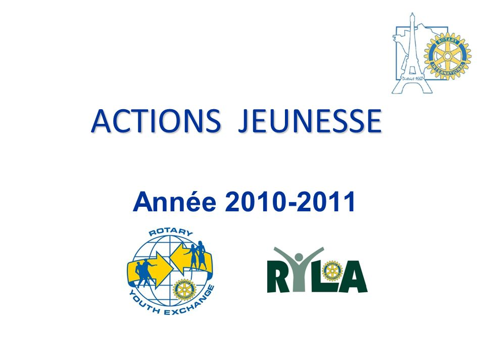 ACTIONS JEUNESSE Année 2010-2011