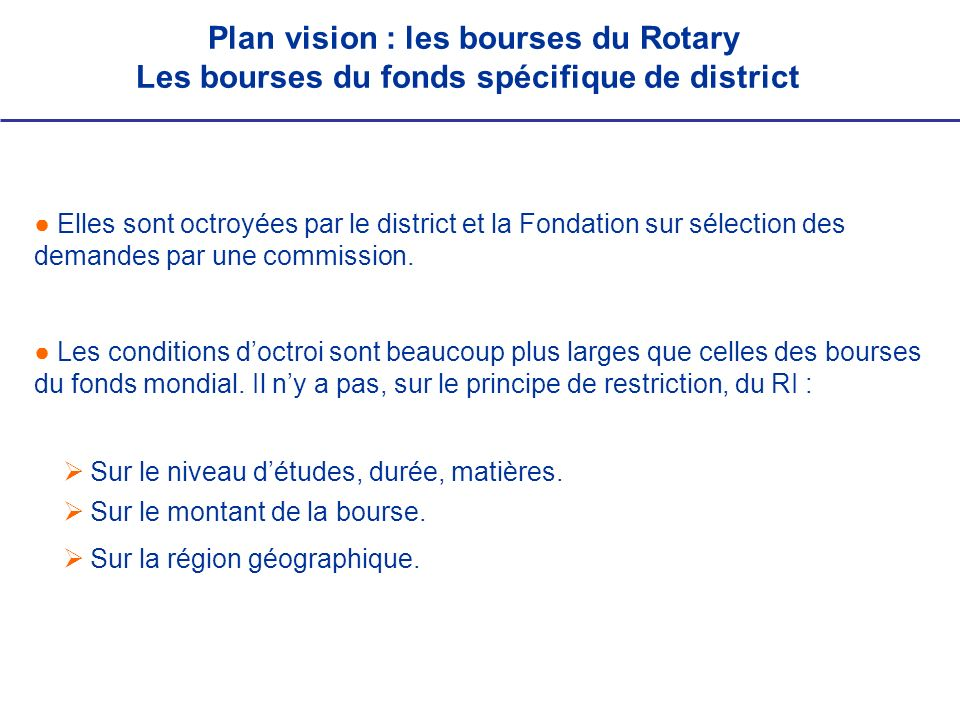 Les bourses du fonds spécifique de district