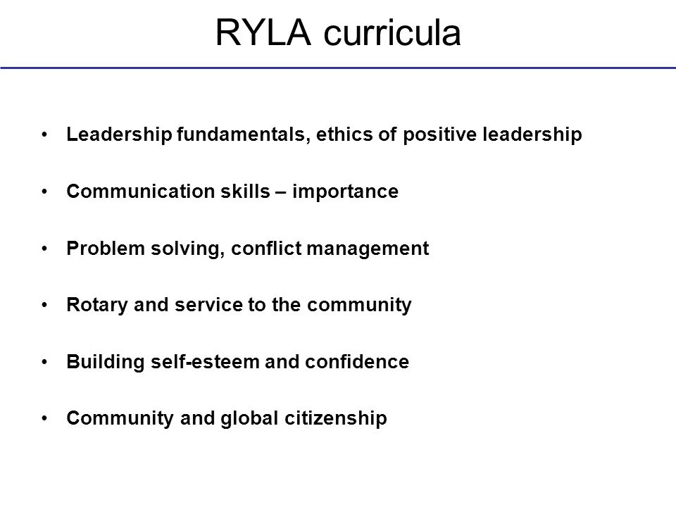 RYLA curricula Leadership fundamentals, ethics of positive leadership