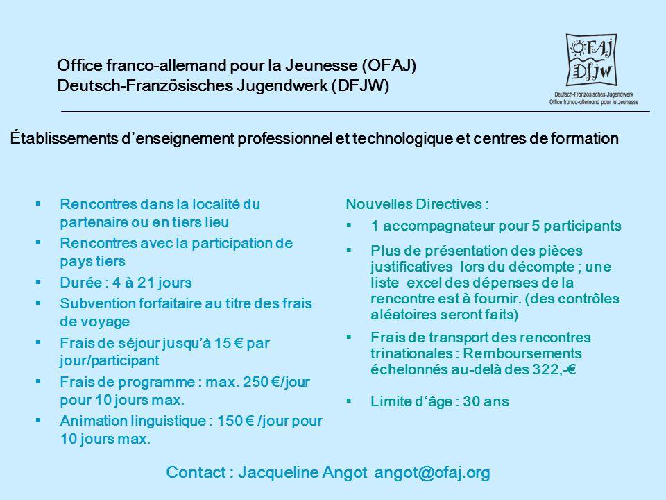 Contact : Jacqueline Angot angot@ofaj.org