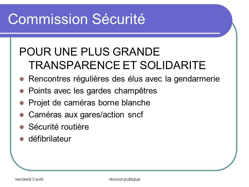 Commission Sécurité POUR UNE PLUS GRANDE TRANSPARENCE ET SOLIDARITE