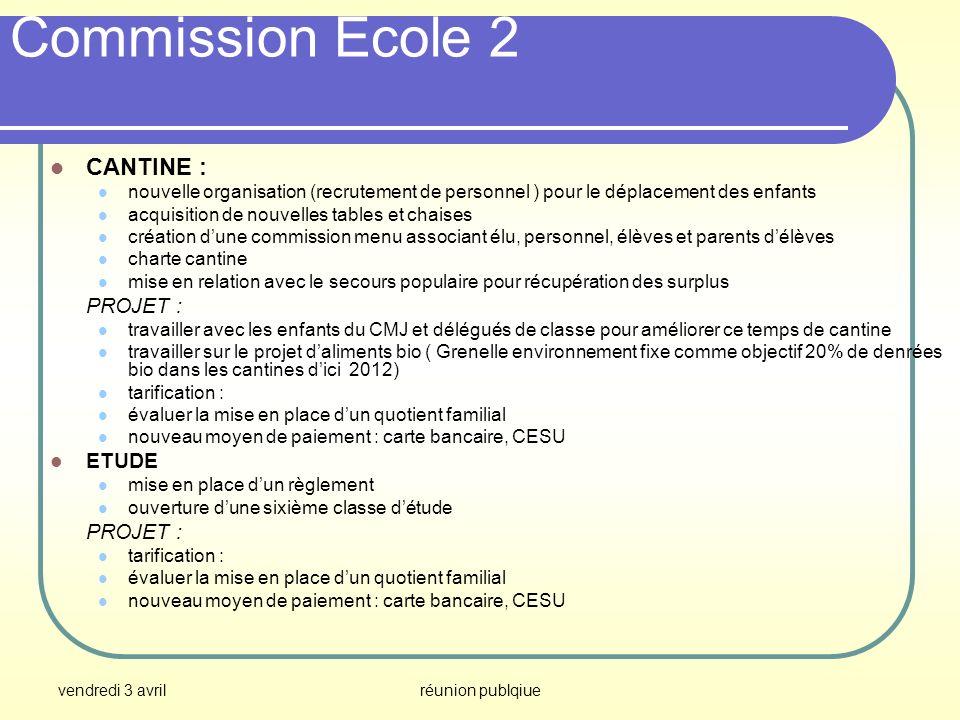 Commission Ecole 2 CANTINE : PROJET : ETUDE