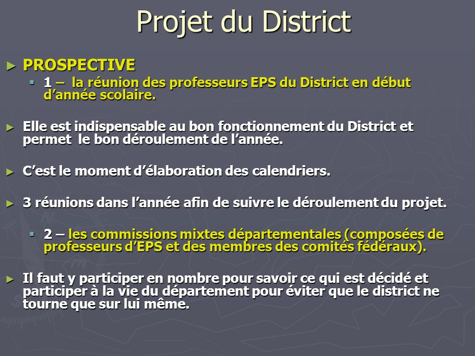 Projet du District PROSPECTIVE