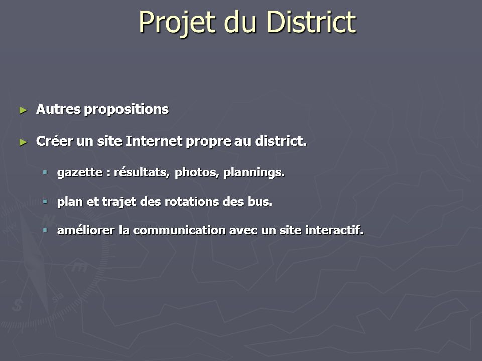 Projet du District Autres propositions