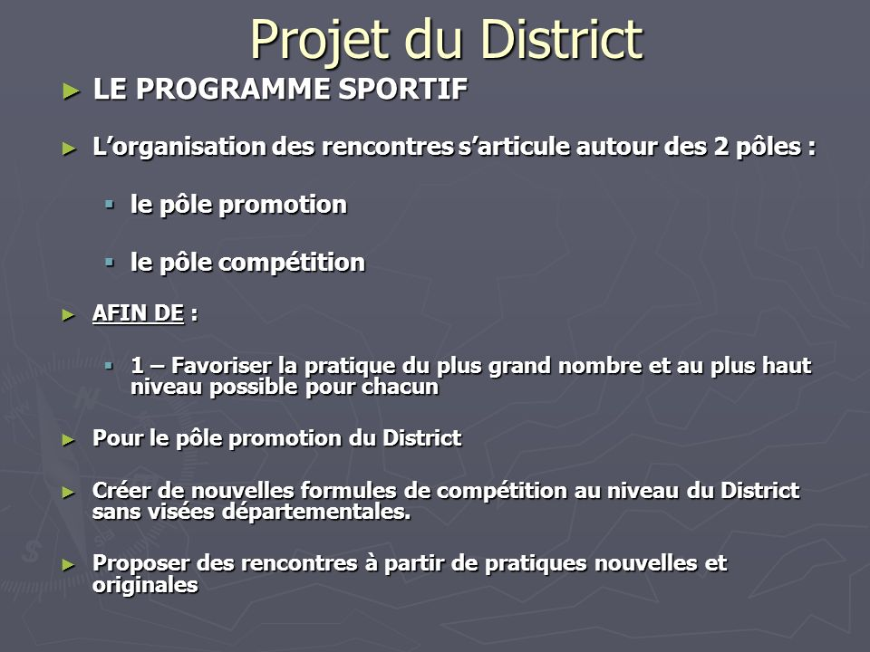 Projet du District LE PROGRAMME SPORTIF