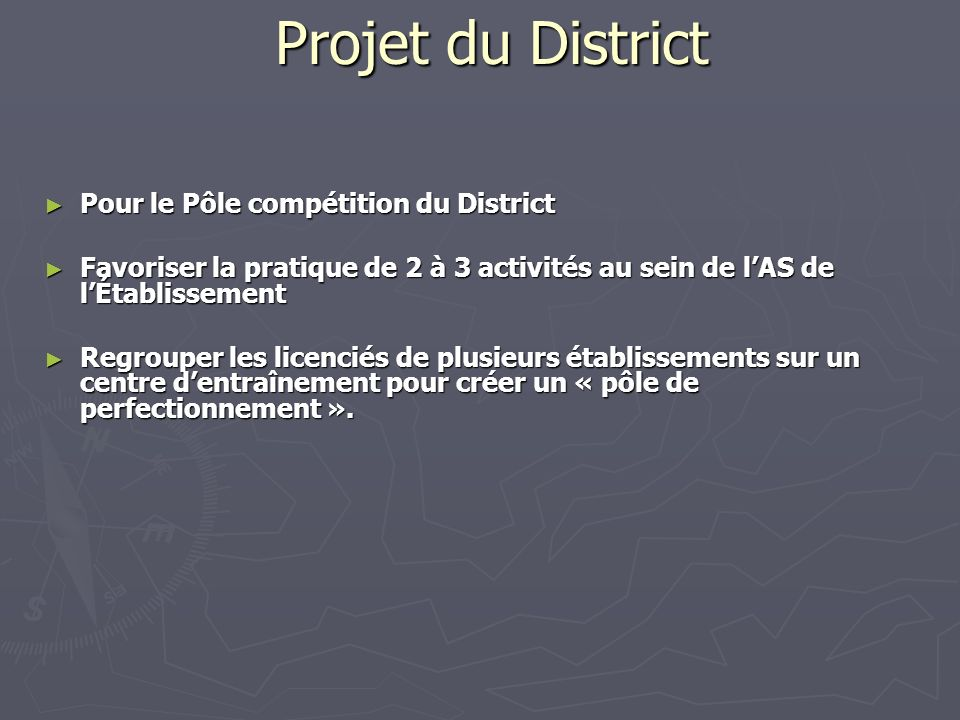 Projet du District Pour le Pôle compétition du District