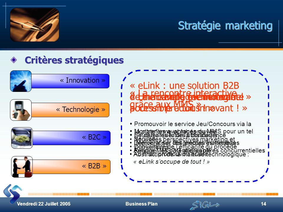 Stratégie marketing Critères stratégiques « La nouvelle technologie