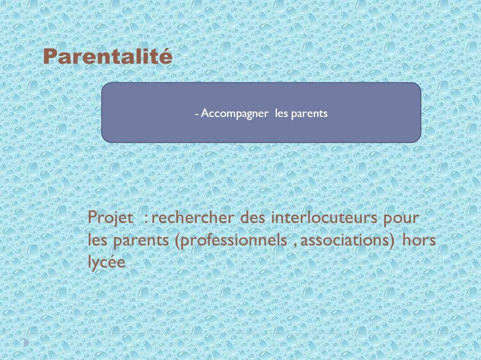 - Accompagner les parents