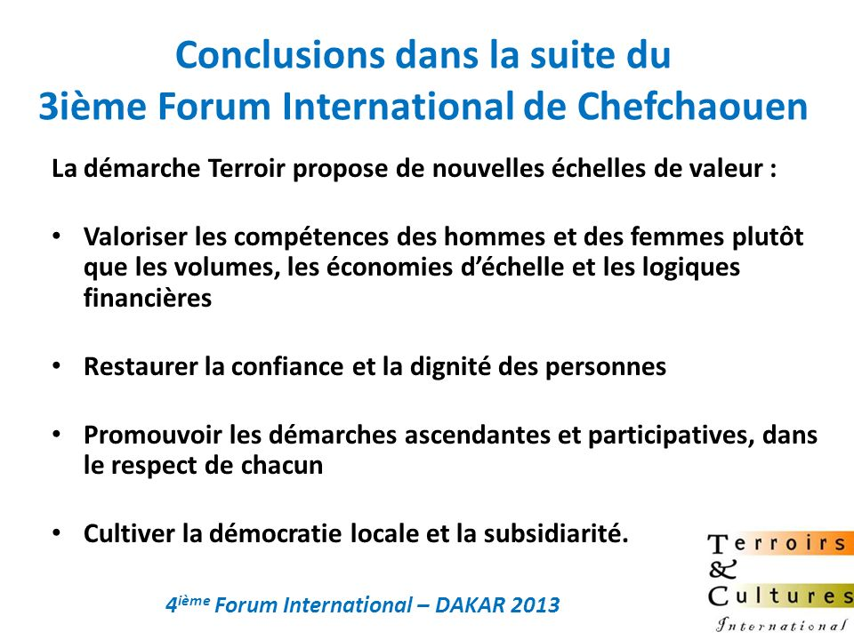 Conclusions dans la suite du 3ième Forum International de Chefchaouen