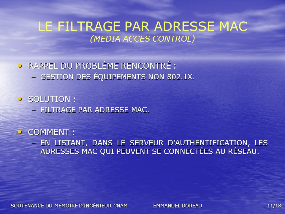 LE FILTRAGE PAR ADRESSE MAC (MEDIA ACCES CONTROL)