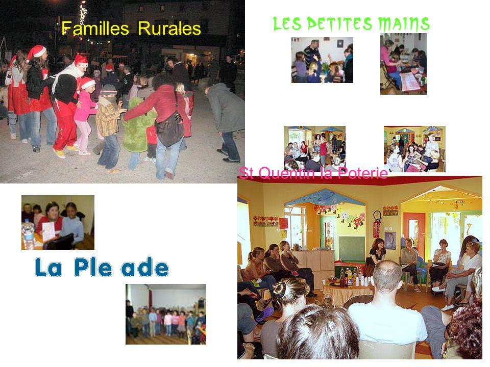 Familles Rurales Les Petites Mains St Quentin la Poterie La Pleïade