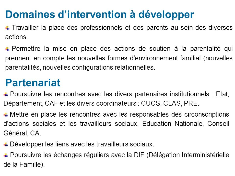 Domaines d'intervention à développer