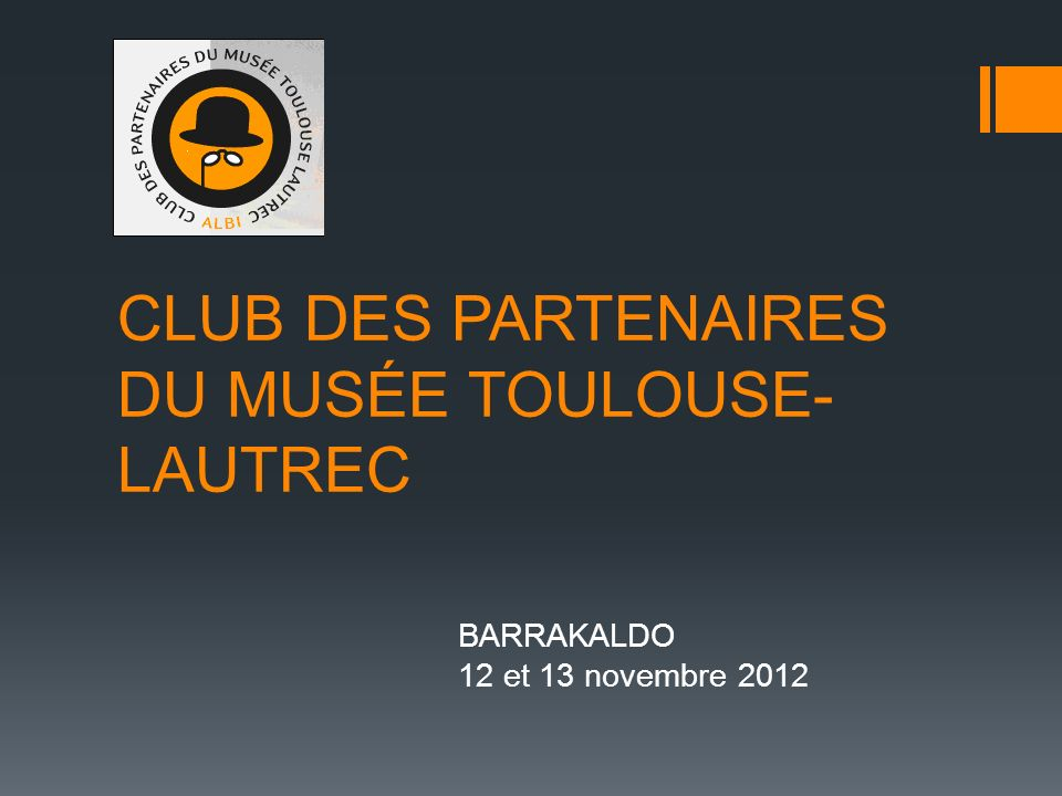 CLUB DES PARTENAIRES DU MUSÉE TOULOUSE-LAUTREC