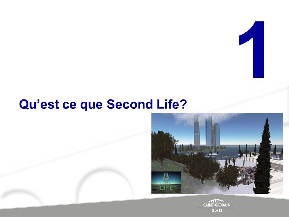 1 Qu'est ce que Second Life