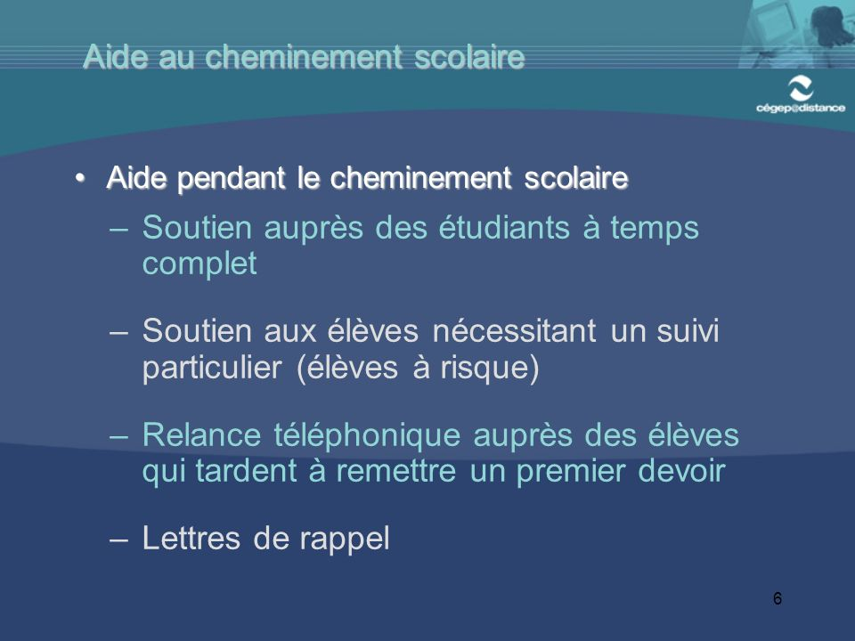 Aide au cheminement scolaire