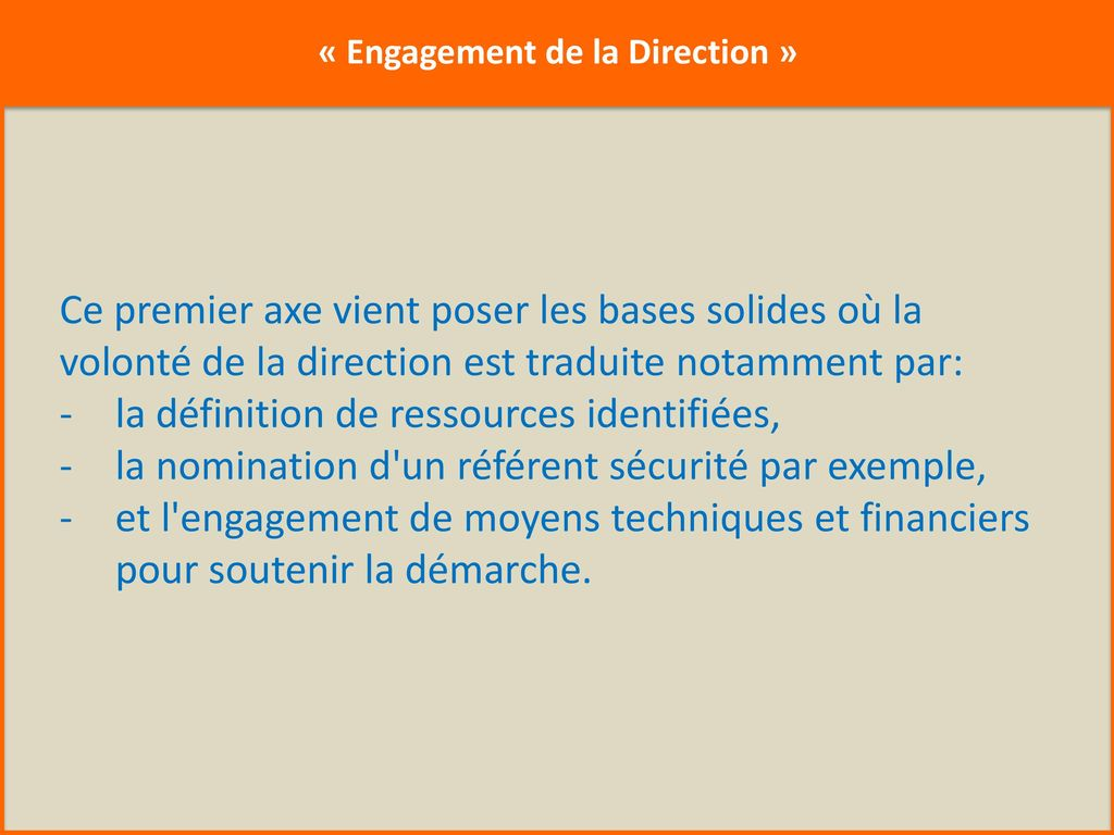 « Engagement de la Direction »