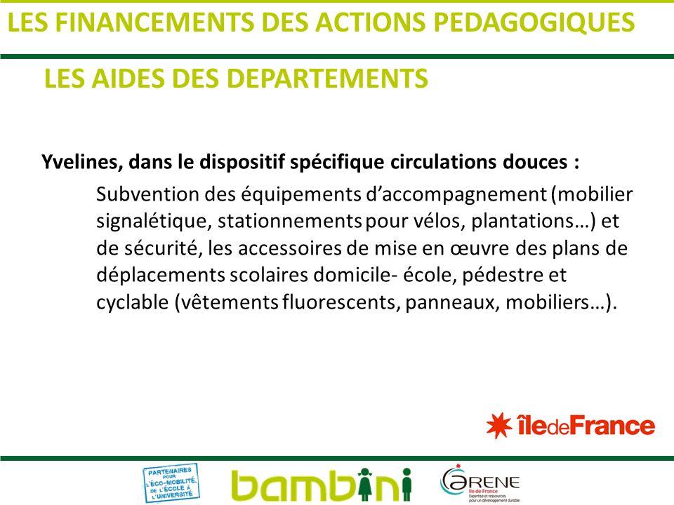 LES FINANCEMENTS DES ACTIONS PEDAGOGIQUES