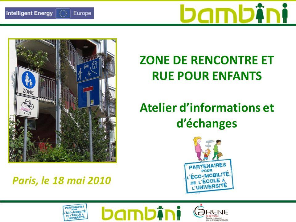 ZONE DE RENCONTRE ET RUE POUR ENFANTS Atelier d'informations et d'échanges