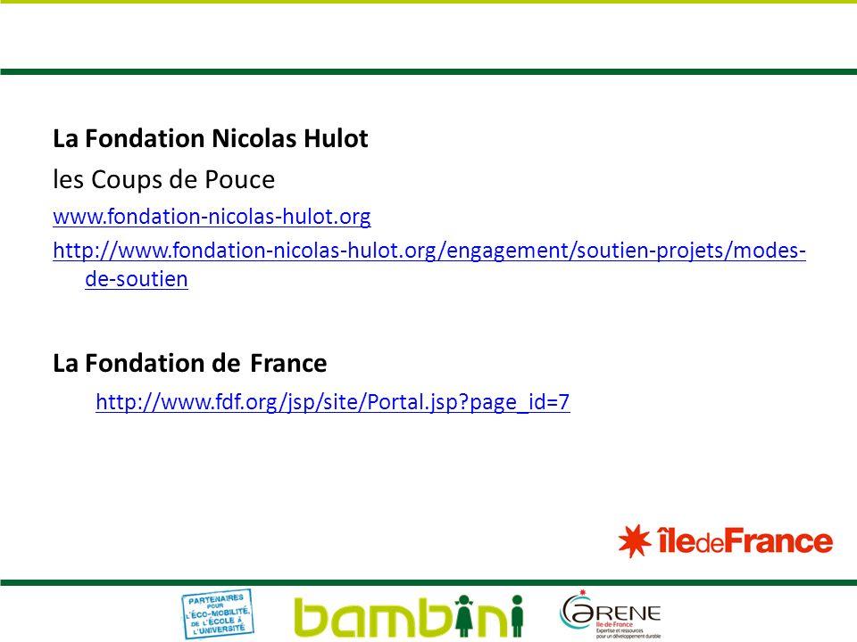 La Fondation Nicolas Hulot les Coups de Pouce