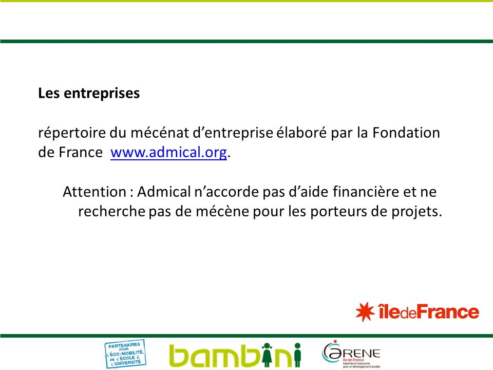 Les entreprises répertoire du mécénat d'entreprise élaboré par la Fondation de France www.admical.org.
