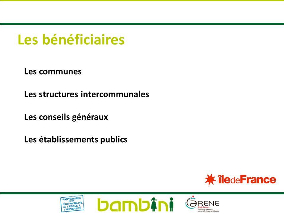 Les bénéficiaires Les communes Les structures intercommunales