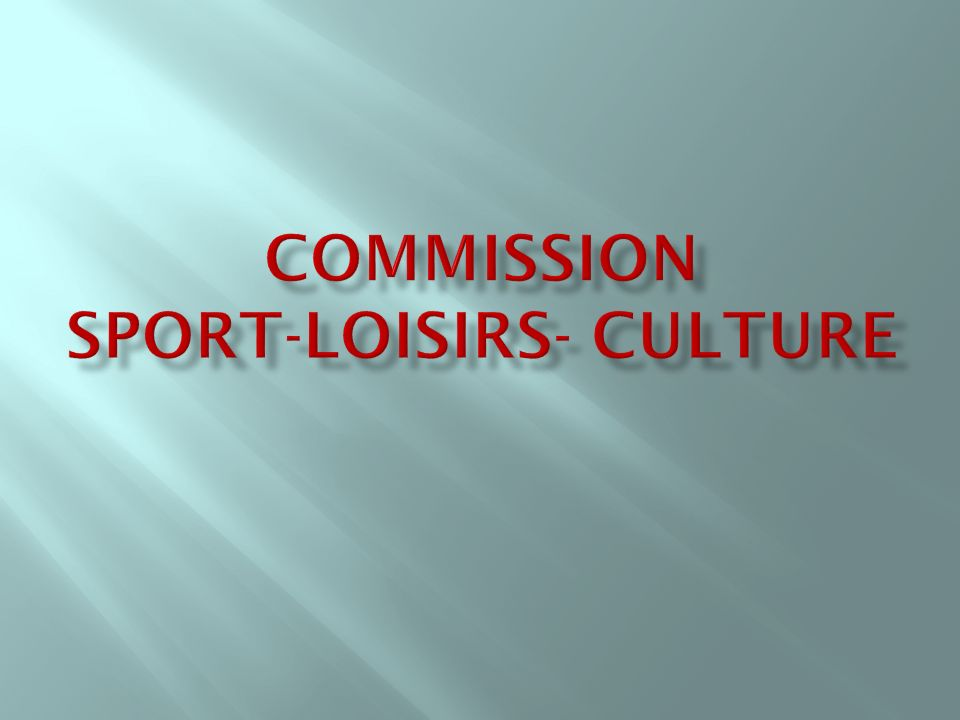 Commission Sport-Loisirs- Culture